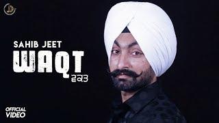 Waqt Sahib Jeet (Official ) | Teji Sahota | Latest Punjabi Song 2018 | | Juke Dock