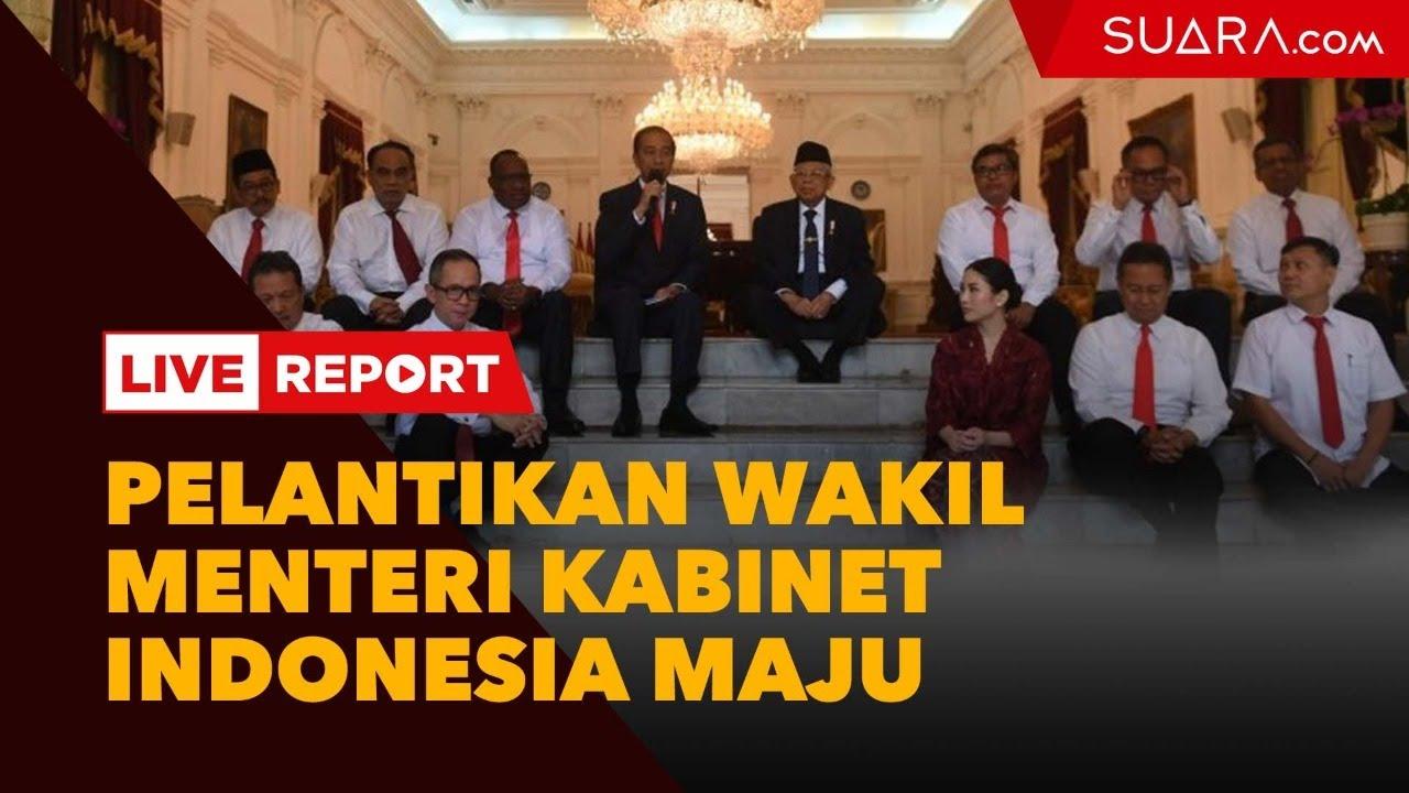 LIVE STREAMING: Pelantikan Wakil Menteri Kabinet Indonesia Maju