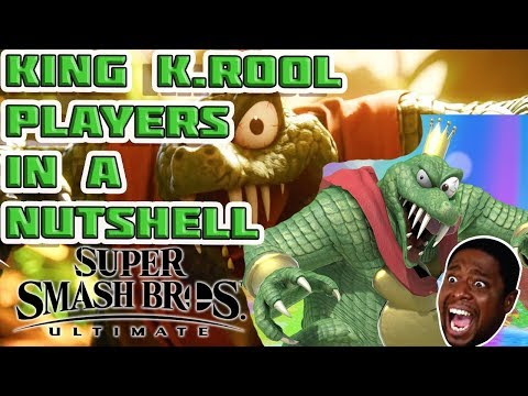 KING K.ROOL PLAYERS IN A NUTSHELL! (SMASH ULTIMATE)