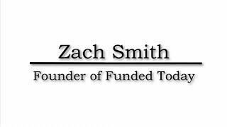 InspireLink Interview with Funded Today Co-Founder & C.E.O. Zach Smith