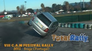 8º CAM Rally Festival 2015 - Action/Show - TotalRally [HD]