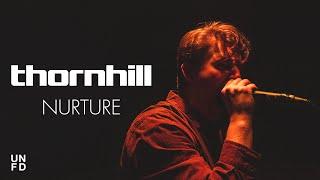 Смотреть клип Thornhill - Nurture