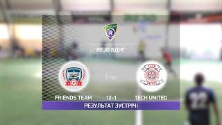 Обзор матча Friends Team 12 1 Tech United Турнир по мини футболу в Киеве