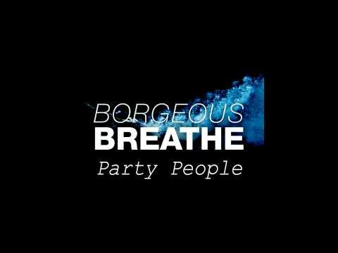 Borgeous-Breathe Party People Bootleg