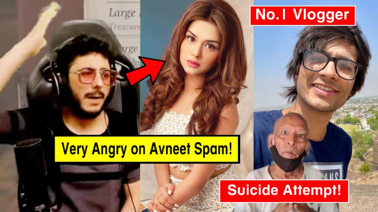 CarryMinati Angry on Comments Related to Avneet Kaur!, Baba Attempt Suicide, Sourav Joshi Vlogs