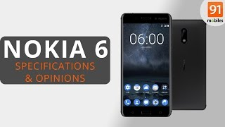 nokia 6 review of specifications opinions
