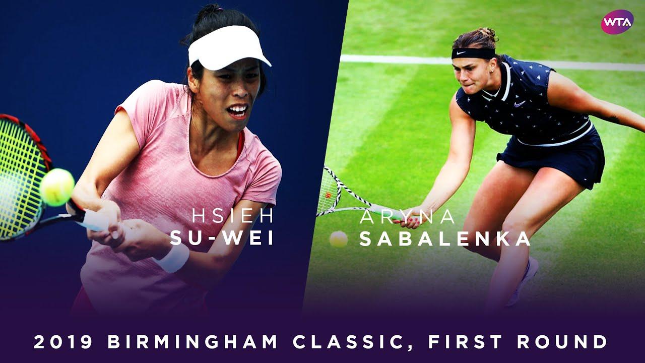 Hsieh Su-Wei vs. Aryna Sabalenka   2019 Birmingham Classic First Round   WTA Highlights