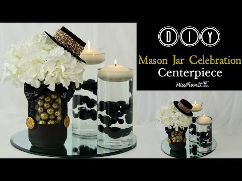 DIY Mason Jar Celebration Centerpiece For Your Event | DIY Budget Friendly Projects | DIY Tutorial