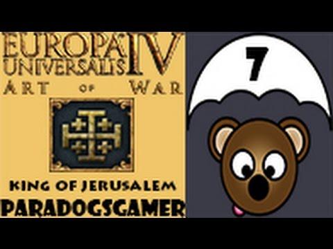 Europa Universalis IV Art of War - King of Jerusalem - Episode 07