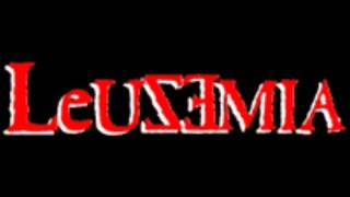 Leuzemia- Oirán tu voz, oirán nuestra voz