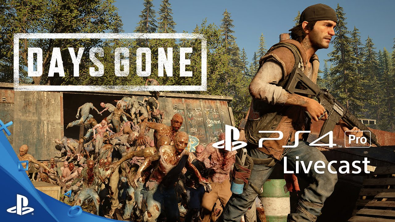 Days Gone - 4K Gameplay Livecast | PS4 Pro