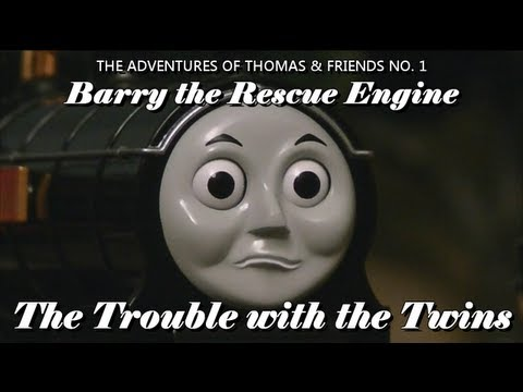 Barry the Rescue Engine Part 1: The Trouble with the Twins *RERELEASE*