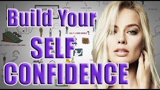 Self-Confidence | How To Develop Your Confidence