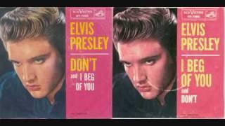 Elvis Presley I Beg Of You