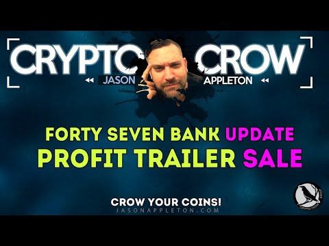 Forty Seven Bank Update - Profit Trailer Super Sale - WTF Is Happening?