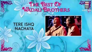 Tere Ishq Nachaya - Wadali Brothers (Album:The Best Of  Wadali Brothers)