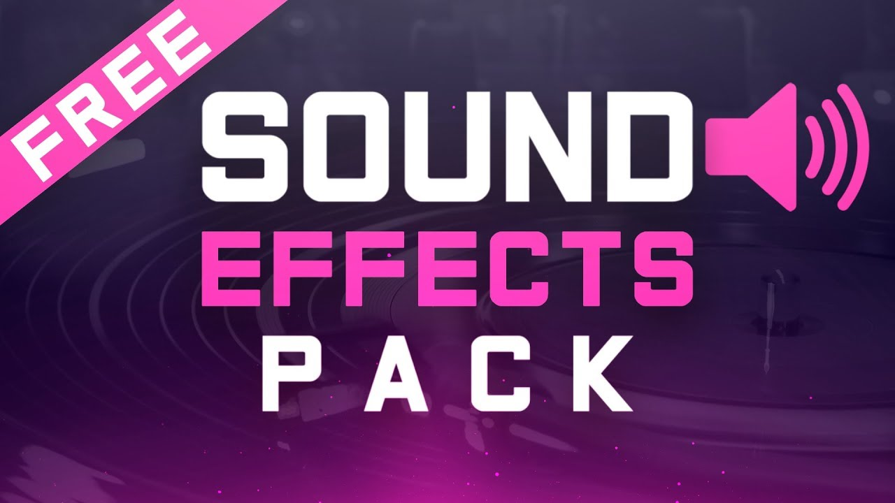 250+ Sound Effects Pack For YouTube (Free Download)