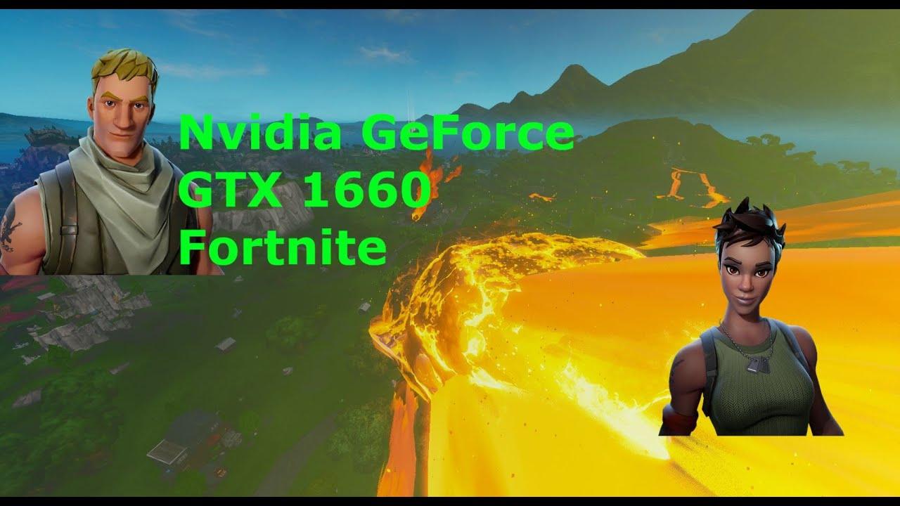 Nvidia GeForce GTX 1660   Fortnite Season 10 / X   1080p - All settings