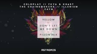 Coldplay, The Chainsmokers, Zayn - Yellow x Don't Let Me Down x Pillowtalk (Astromis Mashup)