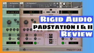 Best Kontakt 5 Library For $6! Rigid Audio Padstation I & II Review | SYNTH ANATOMY