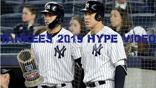 New York Yankees 2019 Hype Video - Till I Collapse