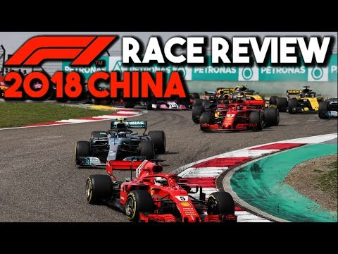 F1 2018 China Grand Prix Race Review