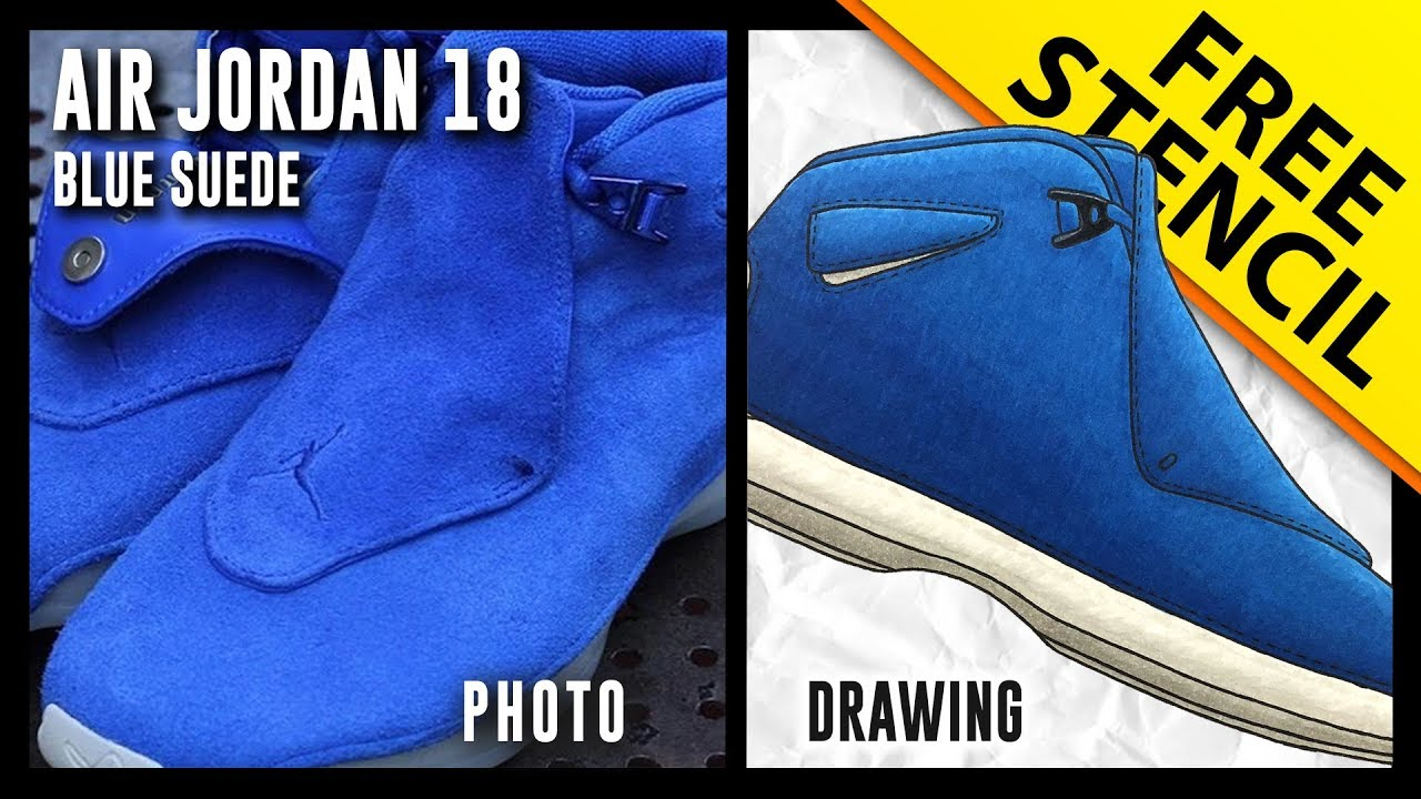 52dad18f97ca0 Air Jordan 18 Blue Suede - Sneaker Drawing w  FREE Stencil - YouTube