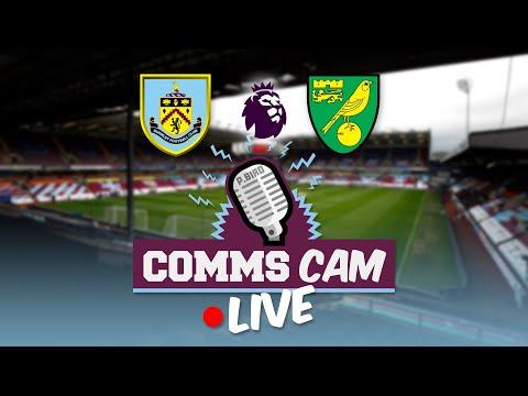 COMMS CAM LIVE    Burnley v Norwich    Premier league