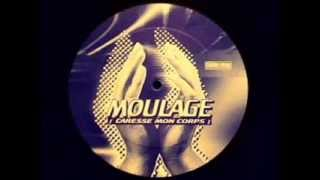 Moulage ‎- Caresse Mon Corps