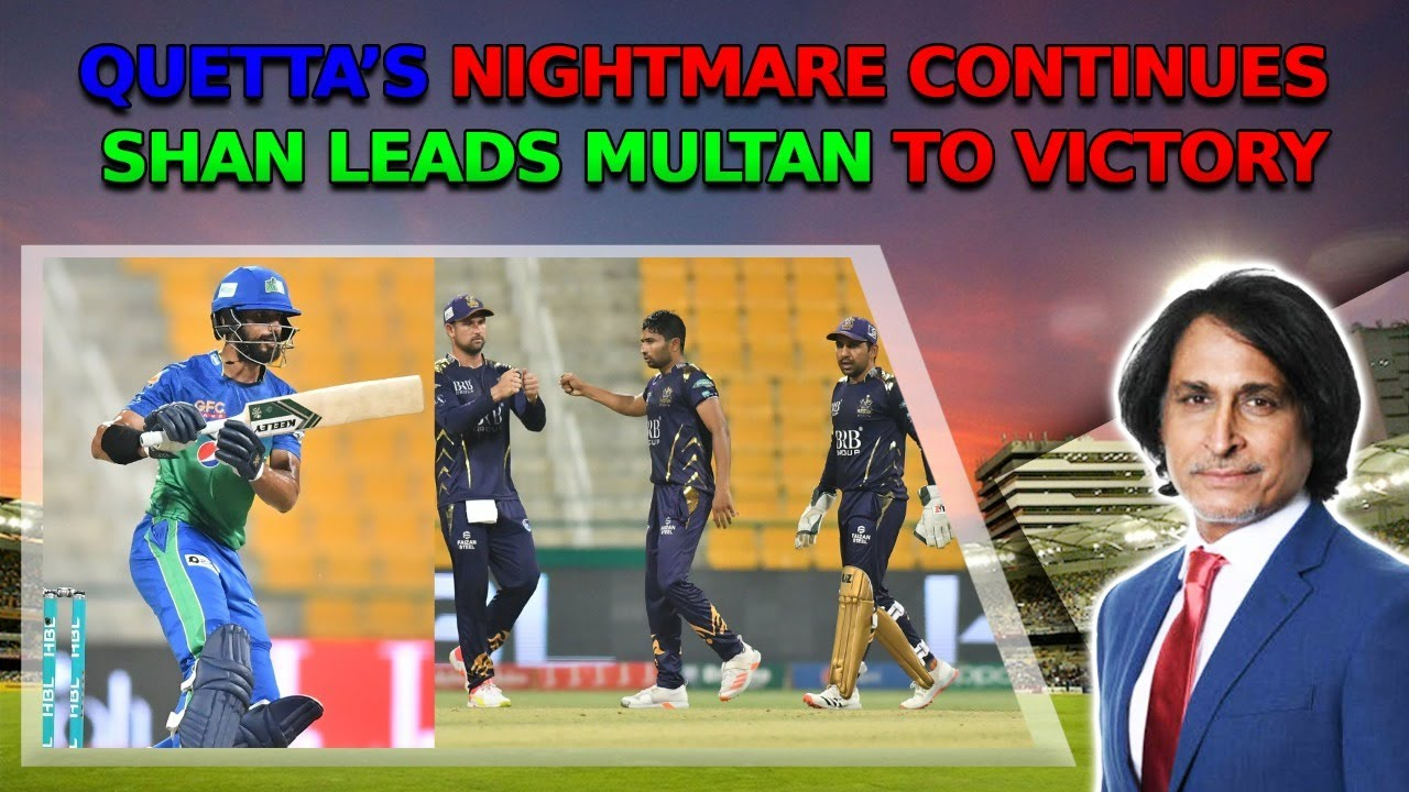 Quetta's nightmare continues | Shan leads Multan to victory