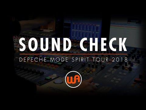 [ Warm Audio ] SOUND CHECK WITH JAMES IVEY - DEPECHE MODE SPIRIT TOUR 2018