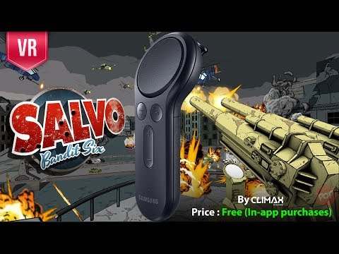 Bandit Six Salvo Gear VR with Gear VR Controller gameplay and review
