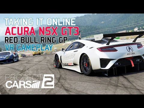 PROJECT CARS 2 ONLINE - VR - NSX GT3 - RED BULL RING GP