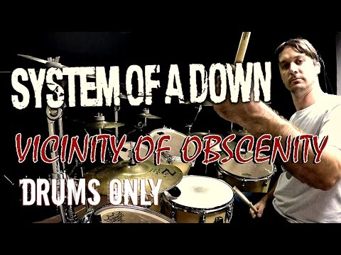 SOAD  Vicinity Of Obscenity  Drums Only