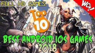 BEST TOP 10 FREE FULL HD GAMES ANDROID iOS 2018