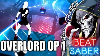 Beat Saber | CLATTANOIA OxT - Overlord OP 1 (Custom Song) thumbnail