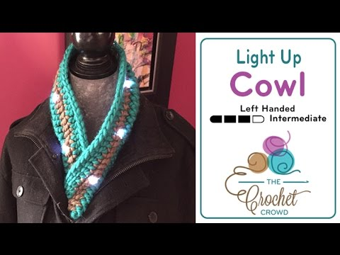 How to Crochet A Cowl: LED Light Up