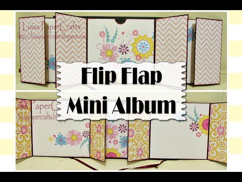 Papercraft Tutorial Mini Album Desplegable Flip Flap - DIY SCRAPBOOK