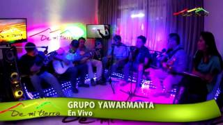 ESPECIAL GRUPO YAWARMANTA
