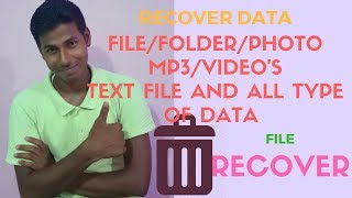 RECOVER DATA FILE FOLDER PHOTO MP3 VIDEO'S TEXT FILE AND ALL TYPE OF DATA RECOVER FOR FREE IN HINDI