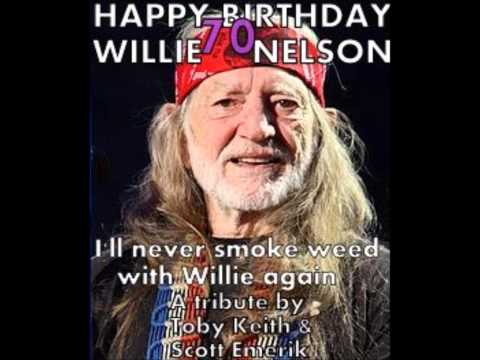 I'll never smoke weed with Willie again  Toby Keith & Scott Emerik