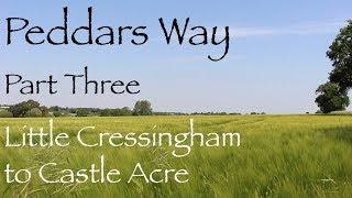 The Peddars Way, Part Three - Norfolk