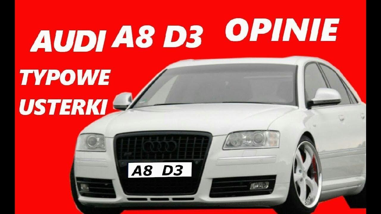 Audi A8 D3 Opinie Typowe Usterki Zalety I Wady Spalanie Youtube