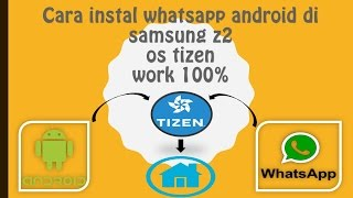 Download lagu Cara Install WhatsApp Android Yang Muncul di Menu Home Screen SAMSUNG Z2 (TIZEN PHONE)