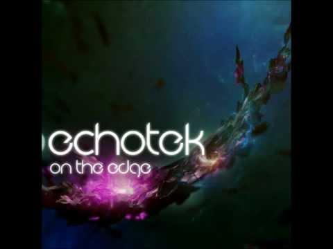 Echotek - On The Edge (Progressive Trance)