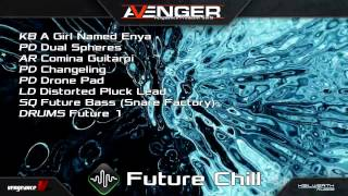 Vengeance Producer Suite - Avenger - Future Chill Expansion Demo