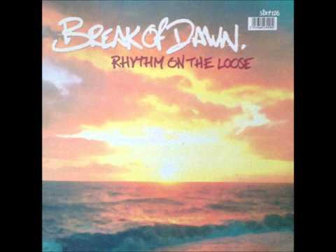 Rhythm On The Loose - Break of Dawn (Original Mix) (HQ)