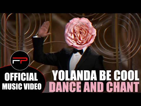 Yolanda Be Cool - Dance And Chant (Official Music Video)