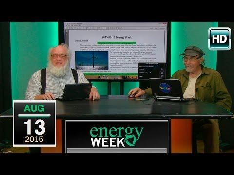 Energy Week: 8/13/15
