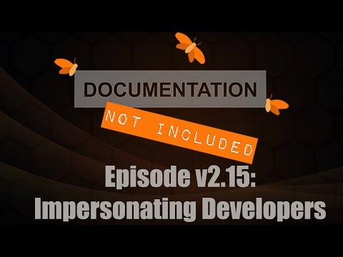 Episode v2.15: Impersonating Developers
